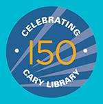 Celebrating 150 Cary Library